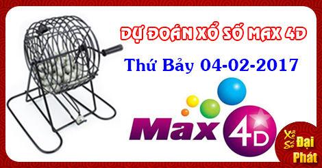 Dự Đoán Xổ Số Max 4D Thứ 7 Ngày 04-02-2017