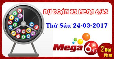 XS Mega 24/03 - Thống Kê Xổ Số Mega 6/45 Thứ 6 Ngày 24/03/2017