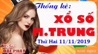 Thống Kê Xổ Số Miền Trung 11/11 - Thống Kê XSMT Thứ 2 Ngày 11/11/2019