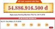 Giải Jackpot Kỳ 57 Chủ Nhật Ngày 27-11-2016 Lại Có Chủ Nhân Thứ 5 Với Giải Thưởng Hơn 54 Tỷ Đồng